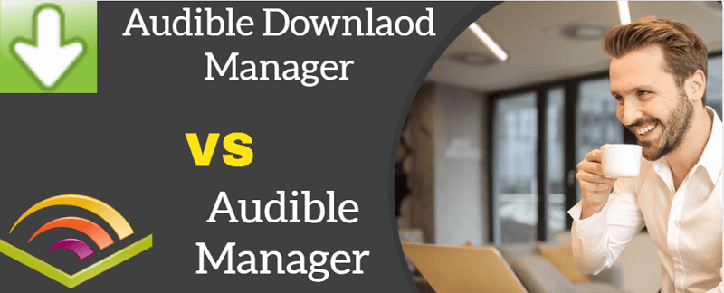 audible manager vs audible download manager