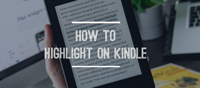 how to highlight on Kindle