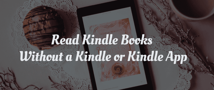 read Kindle without Kindle